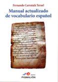 MANUAL ACTUALIZADO DE VOCABULARIO ESPAÑOL de CARRATALA, FERNANDO