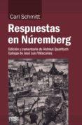 9788417134051 - Schmitt Carl: Respuestas En Nuremberg - Libro