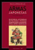 ENCICLOPEDIA DE LAS ARMAS JAPONESAS (T.1): HISTORIA, LEYENDAS, TECNICA, MORFOLOGIA, FISIOLOGIA, ETICA, ARTES MARCIALES di PLANELLAS, PAU-RAMON