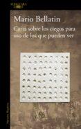 CARTA SOBRE LOS CIEGOS PARA USO DE LOS QUE PUEDEN VER (MAPA DE LA S LENGUAS) de BELLATIN, MARIO