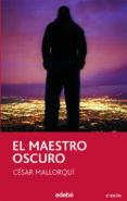 EL MAESTRO OSCURO (2ª ED.) di MALLORQUI, CESAR