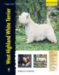 WEST HIGHLAND WHITE TERRIER di RUGGLES-SMYTE, P.