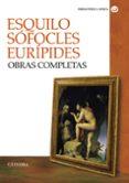 OBRAS COMPLETAS de SOFOCLES EURIPIDES ESQUILO