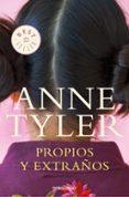 PROPIOS Y EXTRAÑOS de TYLER, ANNE