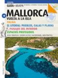 MALLORCA: VUELTA A LA ISLA (CASTELLANO) di VV.AA.