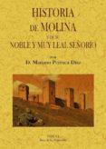 HISTORIA DE MOLINA Y DE SU NOBLE Y MUY LEAL SEÑORIO de PERRUCA DIAZ, MARIANO
