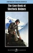 THE CASE BOOK OF SHERLOCK HOLMES di DOYLE, ARTHUR CONAN