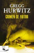 CRIMEN DE AUTOR de HURWITZ, GREGG ANDREW