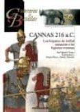 CANNAS 216 A.C. (GUERREROS Y BATALLAS) di LAGO, JOSE IGNACIO