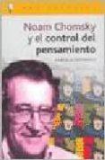 NOAM CHOMSKY Y EL CONTROL DEL PENSAMIENTO di ROFFINELLI, GABRIELA