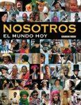 NOSOTROS: EL MUNDO HOY di RUBIO, EDUARDO