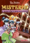 9788408152552 - Stilton Tea: Tea Stilton 14:misterio Entre Bambalinas - Libro