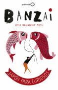 9788408164852 - Fabjanowska-micyk Zofia: Banzai - Libro