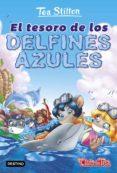 9788408171652 - Stilton Tea: Vida En Ratford 24: El Tesoro De Los Delfines Azules - Libro