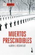 MUERTOS PRESCINDIBLES (SERIE BERGMAN III) di HJORTH, MICHAEL  ROSENFELDT, HANS