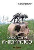 AXIOMATICO (2ª ED.) di EGAN, GREG