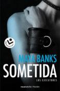 SOMETIDA (LOS EJECUTORES 1) di BANKS, MAYA