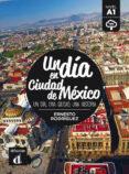 UN DIA EN CIUDAD DE MEXICO A1 di VV.AA.