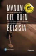 MANUAL DEL BUEN BOLSISTA (16ª ED.): TODO LO QUE NECESITA SABER PARA ACTUAR EN BOLSA COMO VERDADERO PROFESIONAL di FERNANDEZ HODAR, JOSE ANTONIO