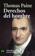 DERECHOS DEL HOMBRE: RESPUESTA AL ATAQUE REALIZADO POR EL SR. BUR KE CONTRA LA REVOLUCION FRANCESA di PAINE, THOMAS