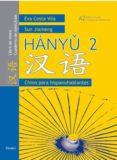 CHINO PARA HISPANOHABLANTES 2 (LIBRO DE TEXTO/ CUADERNO DE EJERCI CIOS)  HANYU 2 di JIAMENG, SUN  COSTA, EVA