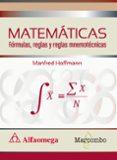 MATEMATICAS, FORMULAS, REGLAS Y REGLAS MNEMOTECNICAS di HOFFMANN, MANDFRED