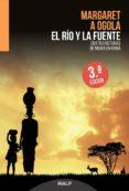 EL RIO Y LA FUENTE, CUATRO HISTORIAS DE MUJER EN KENIA di VV.AA.