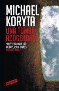 UNA TUMBA ACOGEDORA de KORYTA, MICHAEL