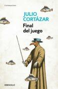 FINAL DEL JUEGO de CORTAZAR, JULIO