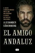 EL AMIGO ANDALUZ di SODERBERG, ALEXANDER