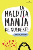 9788491641452 - Montalvo Manuel: La Maldita Manía De Quererte (ebook) - Libro