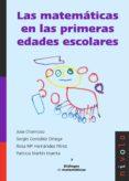 LAS MATEMATICAS EN LAS PRIMERAS EDADES ESCOLARES di CHAMOSO SANCHEZ, JOSE MARIA GONZALEZ ORTEGA, SERGIO