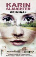 CRIMINAL de SLAUGHTER, KARIN