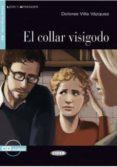 EL COLLAR VISIGODO. LIBRO + CD di VV.AA.