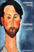 DEMIAN: HISTORIA DE LA JUVENTUD DE EMIL SINCLAIR di HESSE, HERMANN