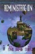 ADMINISTRACION (6ª ED.) di VV.AA