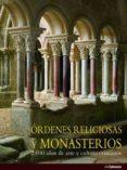 ORDENES RELIGIOSAS Y MONASTERIOS di TOMAN, ROLD