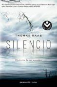 SILENCIO: HISTORIA DE UN ASESINO di RAAB, THOMAS