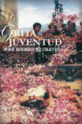 GRITA JUVENTUD de RODRIGUEZ CHAVES, JOSE