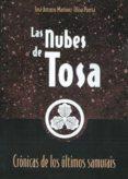 LAS NUBES DE TOSA di MARTINEZ-OLIVA PUERTA, JOSE ANTONIO