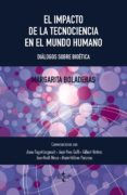 EL IMPACTO DE LA TECNOCIENCIA EN EL MUNDO HUMANO di BOLADERAS, MARGARITA