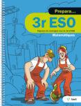 9788441230453 - Vv.aa.: Quadern Prepara Matemàtiques 3º Eso Ed 2017 - Libro