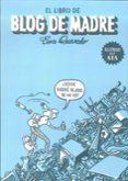 EL LIBRO DE BLOG DE MADRE di QUEVEDO MUÑOZ, EVA