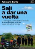 SALI A DAR UNA VUELTA (+ CD INTERACTIVO) di BARRIO, FABIAN C.