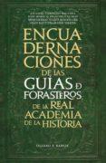 LAS ENCUADERNACIONES DE LAS GUÍAS DE FORASTEROS DE LA REAL ACADEMIA DE LA HISTORIA di CARPALLO BAUTISTA, ANTONIO