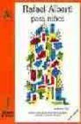 RAFAEL ALBERTI PARA NIÑOS (4ª ED.) de ALBERTI, RAFAEL