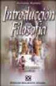 INTRODUCCION A LA FILOSOFIA: UNA PERSPECTIVA CRISTIANA (PENSAMIEN TO CRISTIANO, 8) di ROPERO, ALFONSO