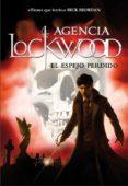 EL ESPEJO PERDIDO (AGENCIA LOCKWOOD 2) di STROUD, JONATHAN