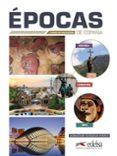 EPOCAS DE ESPAÑA CURSO DE CIVILIZACION di QUESADA MARCO, SEBASTIAN