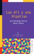 LAS MIL Y UNA HIPATIAS di NOMDEDEU MORENO, XARO  RIVERA, MARIA J.